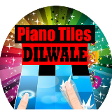 Dilwale Piano Tiles