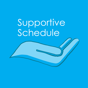 Supportive Schedule